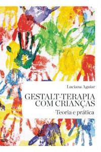 Baixar Gestalt-terapia com crianças pdf, epub, ebook