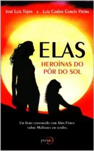 Baixar Elas: Heroínas do pôr do sol pdf, epub, ebook