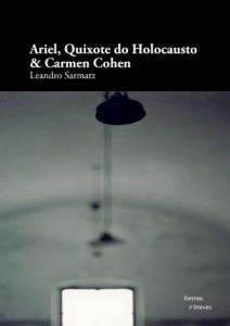Baixar Ariel, Quixote do Holocausto & Carmen Cohen (Formas Breves) pdf, epub, eBook
