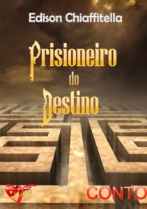 Baixar Prisioneiro do Destino (conto) pdf, epub, eBook