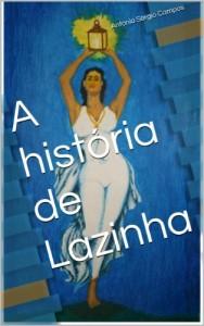 Baixar A história de Lazinha (1) pdf, epub, eBook