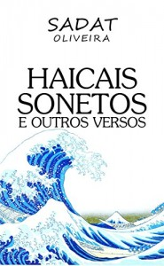 Baixar Haicais, Sonetos e Outros Versos pdf, epub, eBook