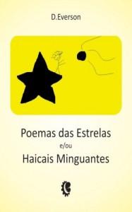 Baixar Poemas das Estrelas e/ou Haicais Minguantes pdf, epub, eBook