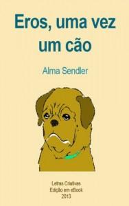 Baixar Eros, uma vez um cão pdf, epub, ebook