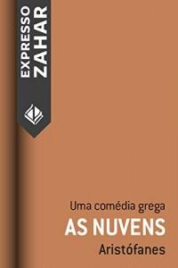 Baixar As nuvens: Uma comédia grega pdf, epub, ebook