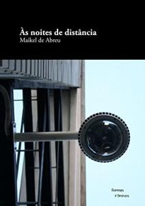 Baixar Às noites de distância (Formas Breves) pdf, epub, eBook