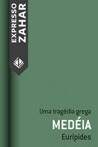Baixar Medéia: Uma tragédia grega pdf, epub, ebook