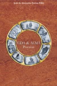 Baixar Vida e Alma: Poesias pdf, epub, ebook