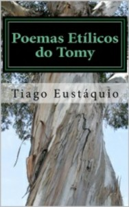 Baixar Poemas EtÍlicos do Tomy pdf, epub, ebook