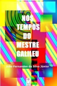 Baixar NOS TEMPOS DO MESTRE GALILEU pdf, epub, ebook