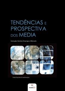 Baixar Tendências e Prospectiva dos Media pdf, epub, eBook