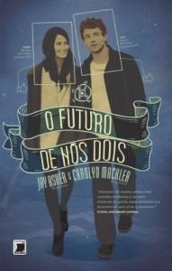 Baixar O futuro de nós dois pdf, epub, eBook