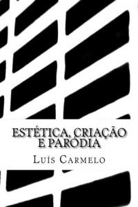 Baixar Estética, criação e paródia pdf, epub, ebook