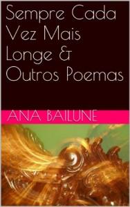 Baixar Sempre Cada Vez Mais Longe & Outros Poemas pdf, epub, eBook