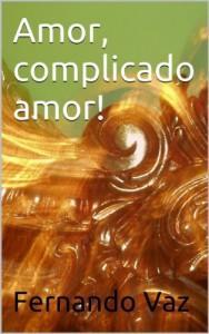 Baixar Amor, complicado amor! pdf, epub, ebook