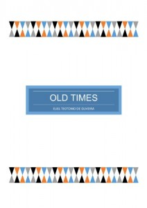 Baixar OLD TIMES pdf, epub, ebook