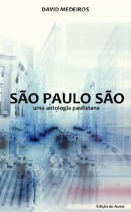 Baixar Sao Paulo Sao: Uma antologia paulistana pdf, epub, eBook