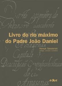Baixar Livro do rio máximo do Padre João Daniel: 1 pdf, epub, eBook