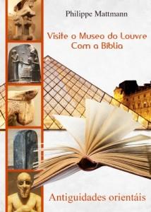 Baixar Visite o Museo do Louvre com a Bíblia. Antiguidades orientáis pdf, epub, ebook
