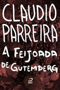 Baixar A feijoada de Gutenberg pdf, epub, ebook