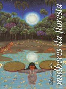 Baixar A Literatura das Mulheres da Floresta pdf, epub, eBook