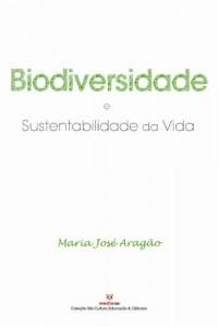 Baixar Biodiversidade e Sustentabilidade da Vida pdf, epub, eBook