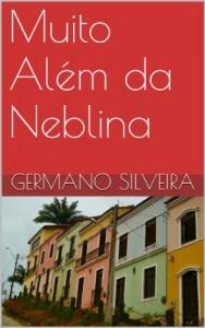 Baixar Muito Além da Neblina: Uma história de amor à literatura e ao romance de viagens. pdf, epub, eBook
