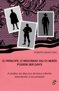 Baixar O príncipe; o mocinho ou o herói podem ser gays pdf, epub, ebook