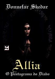 Baixar Allia: O Pentagrama do Diabo pdf, epub, ebook