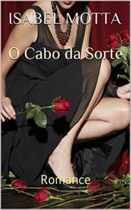Baixar O Cabo da Sorte: Romance pdf, epub, ebook