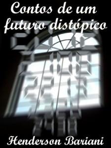 Baixar Contos de um futuro distópico pdf, epub, eBook