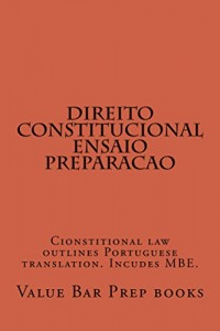 Baixar Direito Constitucional Ensaio Preparacao  (Allowed To Read Free): e book, Ivy Black letter law books  – authors of six published model bar essays – LOOK INSIDE! pdf, epub, eBook