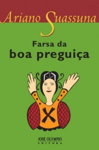Baixar Farsa da boa preguiça pdf, epub, eBook