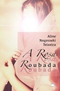 Baixar A Rosa Roubada pdf, epub, eBook