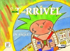 Baixar O mini T-RRÍVEL (O T-RRÍVEL Livro 1) pdf, epub, eBook
