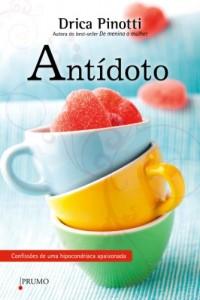 Baixar Antídoto: Confissões de uma hipocondríaca apaixonada pdf, epub, eBook