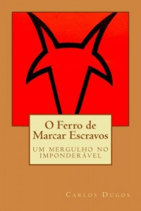 Baixar O Ferro de Marcar Escravos pdf, epub, ebook