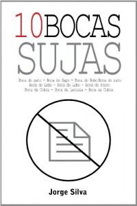 Baixar 10 Bocas Sujas pdf, epub, eBook