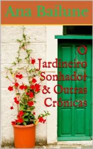 Baixar O Jardineiro Sonhador & Outras Crônicas pdf, epub, eBook