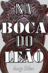 Baixar Na Boca do Leão pdf, epub, eBook