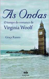 Baixar As Ondas: O tempo do romance de Virginia Wolf pdf, epub, eBook