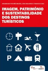 Baixar Imagem, Património e Sustentabilidade dos Destinos Turísticos pdf, epub, eBook