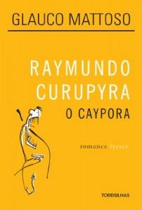 Baixar Raymundo Curupyra, o caypora pdf, epub, ebook