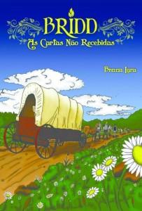 Baixar Bridd, As Cartas Não Recebidas pdf, epub, ebook