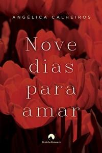 Baixar Nove Dias Para Amar pdf, epub, eBook