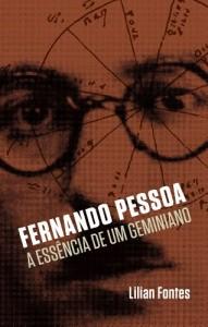 Baixar Fernando Pessoa: A Essência de um Geminiano pdf, epub, eBook
