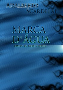 Baixar MARCA D'ÀGUA – Contos de Amor e Morte pdf, epub, eBook
