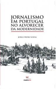 Baixar Jornalismo em Portugal no Alvorecer da Modernidade pdf, epub, eBook