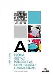 Baixar A Nova Gestão Pública e as Universidades Fundacionais pdf, epub, eBook