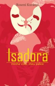 Baixar Isadora – minha vida, meu palco pdf, epub, eBook